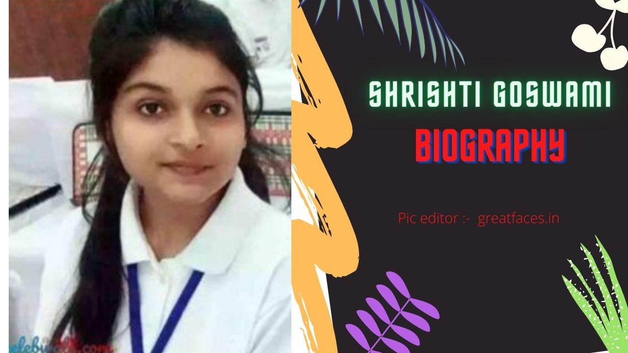Shrishti Goswami one day cm