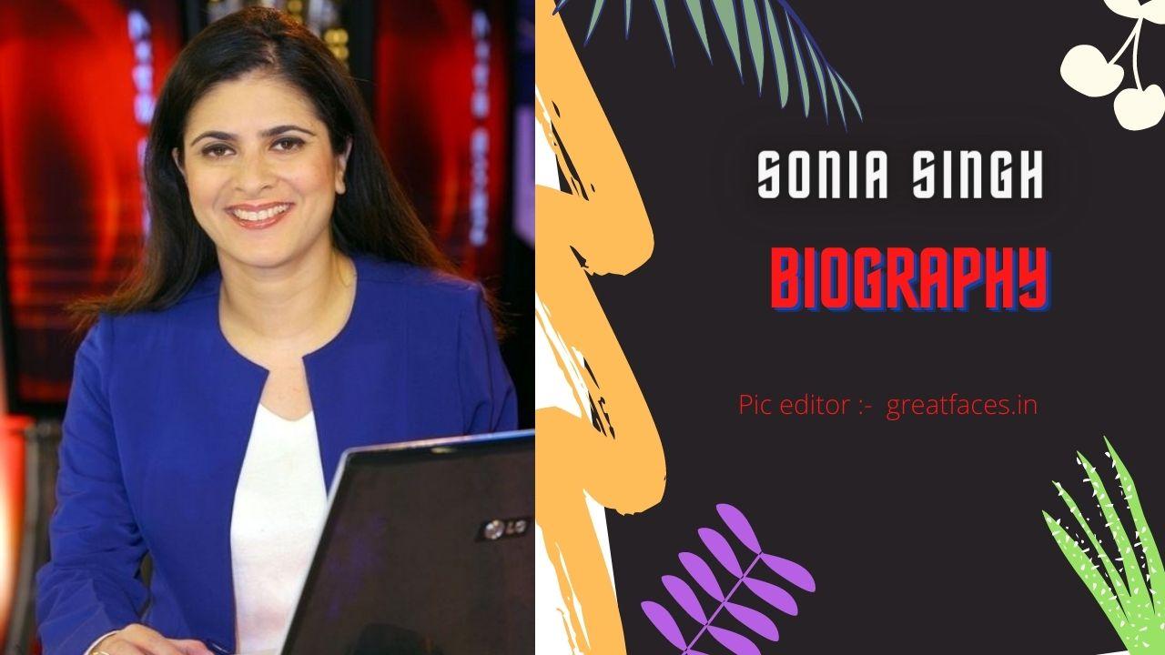 Sonia singh ndtv biography