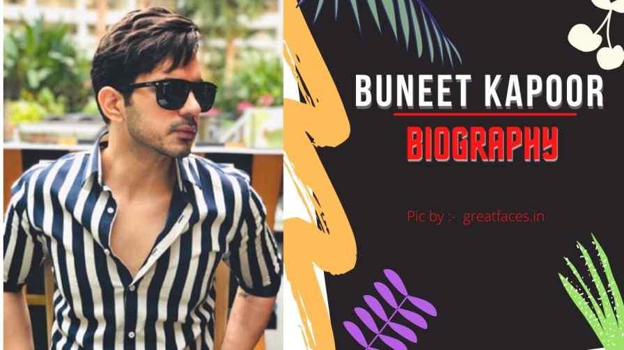 Buneet kapoor biography