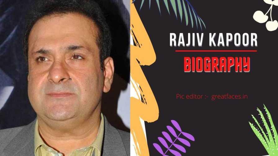 Rajiv kapoor biography in hindi