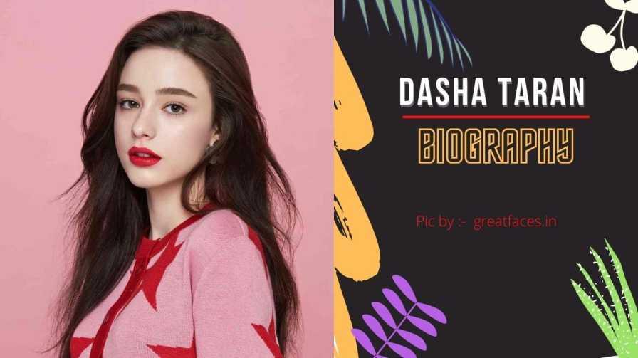 Dasha Taran Biography