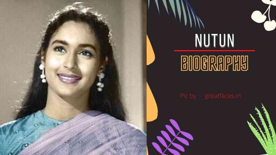 Nutan Biography